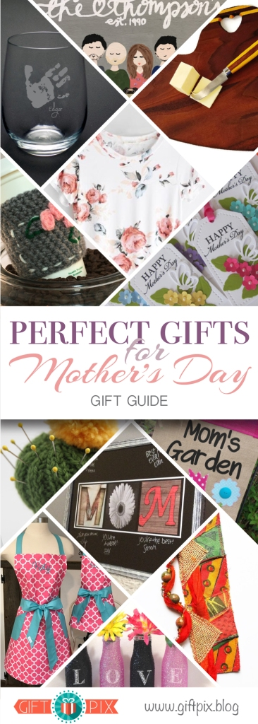 Perfect Gifts for Mothers Day